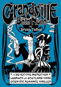 Grandville_Bete_Noire